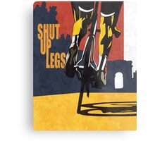 retro styled Tour de France cycling illustration poster print: SHUT UP LEGS Metal Print