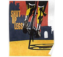 retro styled Tour de France cycling illustration poster print: SHUT UP LEGS Poster