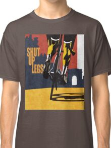 retro styled Tour de France cycling illustration poster print: SHUT UP LEGS Classic T-Shirt
