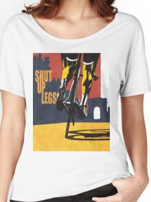 retro styled Tour de France cycling illustration poster print: SHUT UP LEGS Women's Relaxed Fit T-Shirt