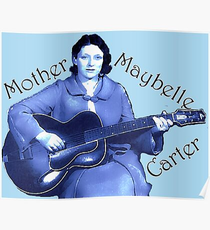Maybelle Carter - Queen of Country Music Poster