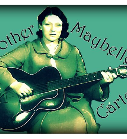 Maybelle Carter - Queen of Country Music Sticker