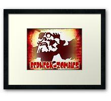 REDNECK ZOMBIES Framed Print