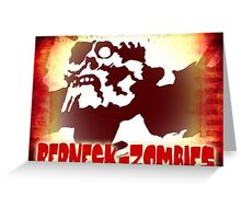 REDNECK ZOMBIES Greeting Card