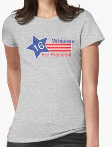 Whiskey for President Womens Fitted T-Shirt