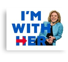 I'm With Her (Kate McKinnon)  Canvas Print
