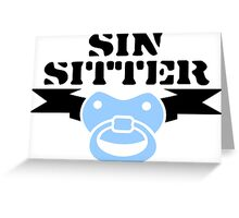 Sin Sitter Greeting Card