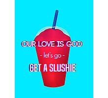 Our Love Is God Photographic Print
