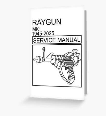 RAYGUN  Greeting Card