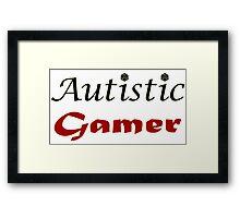 Autistic Gamer Framed Print