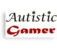Autistic Gamer Canvas Print