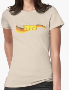 1972 Womens Fitted T-Shirt