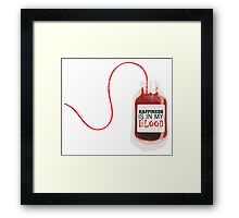 Happiness is in my blood Framed Print