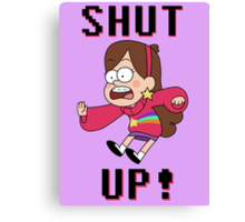 GF - Mabel Pines saying... Canvas Print