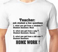 Teacher ask student few questions Unisex T-Shirt