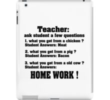 Teacher ask student few questions iPad Case/Skin