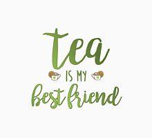 Tea Is My Best Friend Unisex T-Shirt