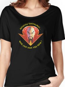 Ming the Merciless - Pathetic Earthlings Variant Three Women's Relaxed Fit T-Shirt
