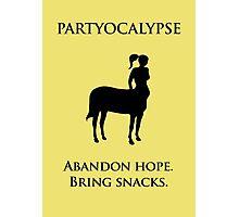 "Partyocalypse! (""No Lies"" black design) Photographic Print"