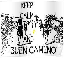 Keep calm and buen camino Poster