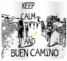 Keep calm and buen camino Poster