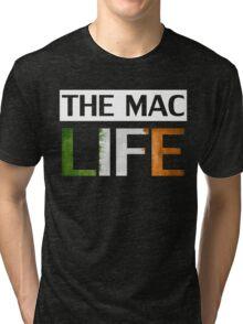 THE MAC LIFE Tri-blend T-Shirt