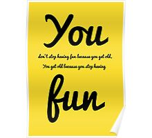Typography quote Art work - Fun Poster