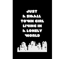 Small Town Girl Photographic Print
