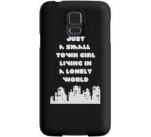 Small Town Girl Samsung Galaxy Case/Skin