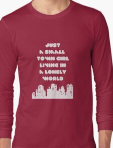 Small Town Girl Long Sleeve T-Shirt