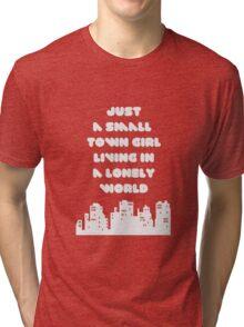 Small Town Girl Tri-blend T-Shirt