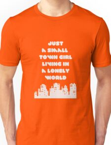 Small Town Girl Unisex T-Shirt
