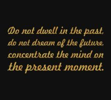"Do not de well... ""Buddha"" Inspirational Quote One Piece - Short Sleeve"