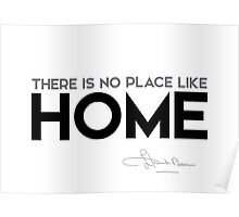 there is no place like home - l. frank baum Poster