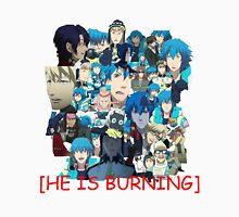 he is burning Unisex T-Shirt