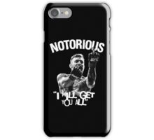Conor McGregor - I will get you all iPhone Case/Skin
