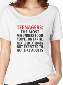 Teenagers: The Most Misunderstood People On Earth Women's Relaxed Fit T-Shirt