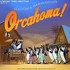 Orcahoma, The Musical  by Rick  London