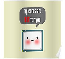 Cute blushing CPU My cores are hot for you Poster
