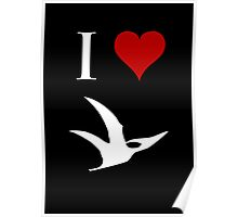 I Love Dinosaurs - Pterodactyl (white design) Poster