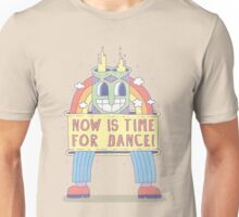 NOW IS TIME FOR DANCE! Unisex T-Shirt