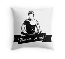 Thanks To You Throw Pillow