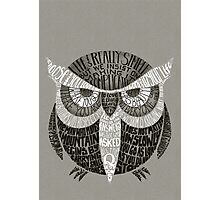 Wise Old Owl Says Photographic Print