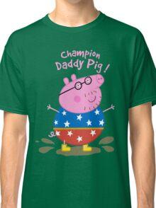 Daddy Champion Classic T-Shirt