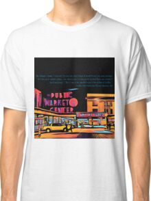 Pike Place Market: Color Classic T-Shirt
