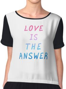 """Motivation quote  """"Love is the answer"""". Hand drawn  lettering color poster.  Chiffon Top"""
