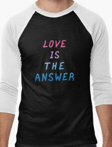 "Motivation quote  ""Love is the answer"". Hand drawn  lettering color poster.  Men's Baseball ¾ T-Shirt"