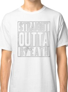 Straight outta breath - T-shirts & Hoodies Classic T-Shirt