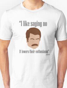 I Like Saying No Unisex T-Shirt