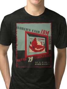 WPA United States Government Work Project Administration Poster 0743 World's Fair IBM show Tri-blend T-Shirt
